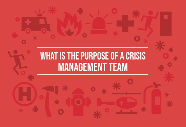 Purpose of a Crisis Management Team