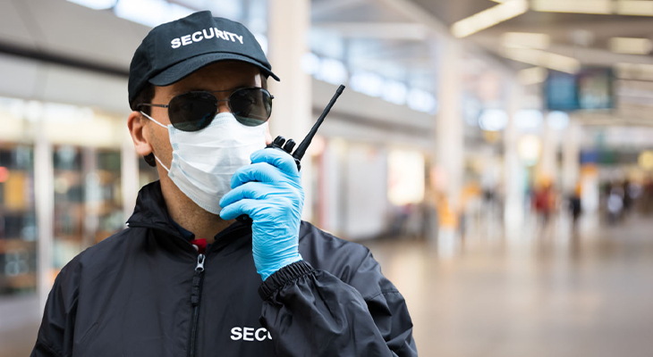Top Challenges Security Guards Face During A COVID-19 Outbreak